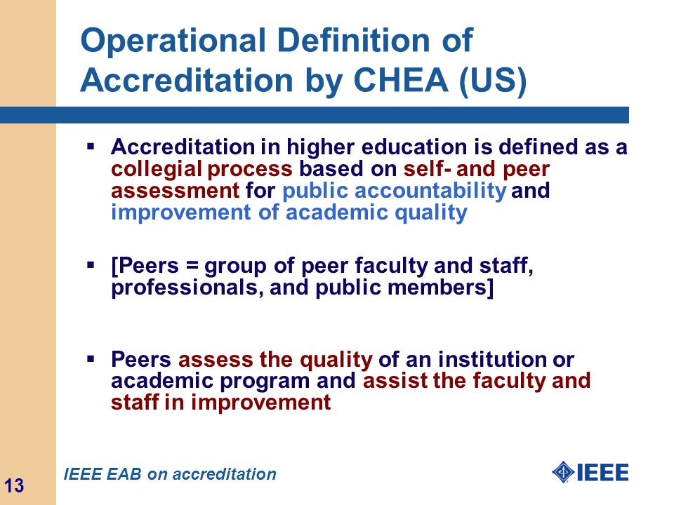 Operational Definition of Accreditation by CHEA (US)
