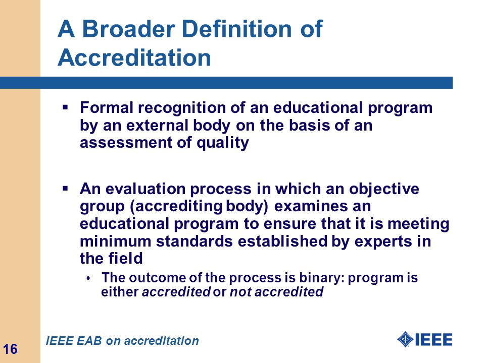 A Broader Definition of Accreditation