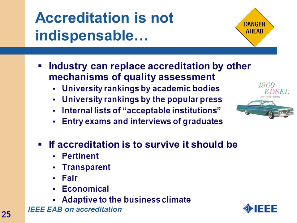 Accreditation is not indispensable…