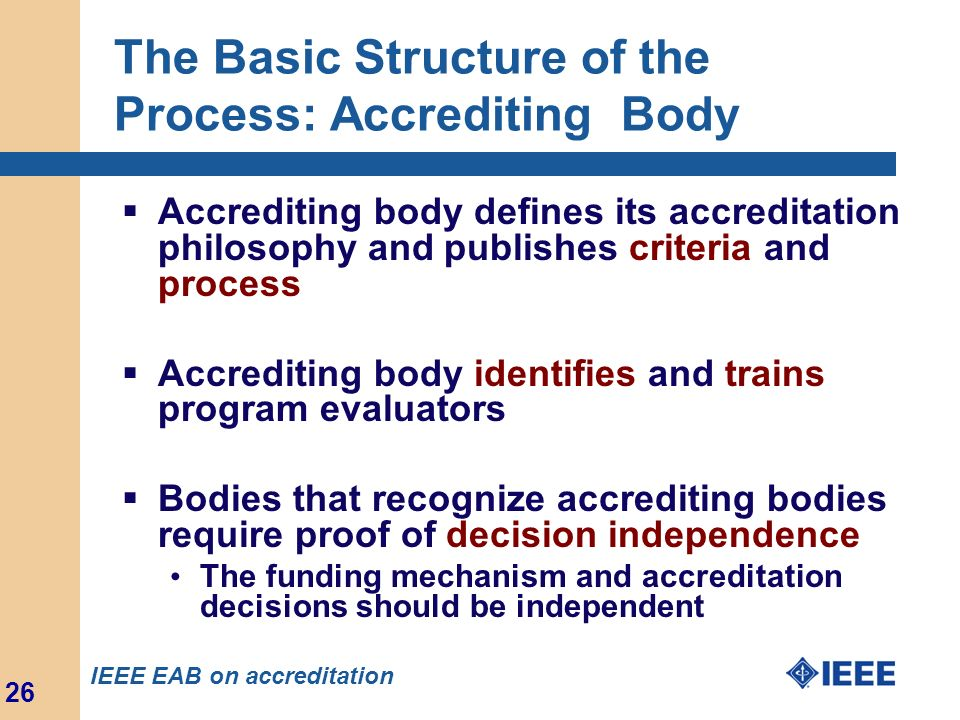The Basic Structure of the Process: Accrediting Body