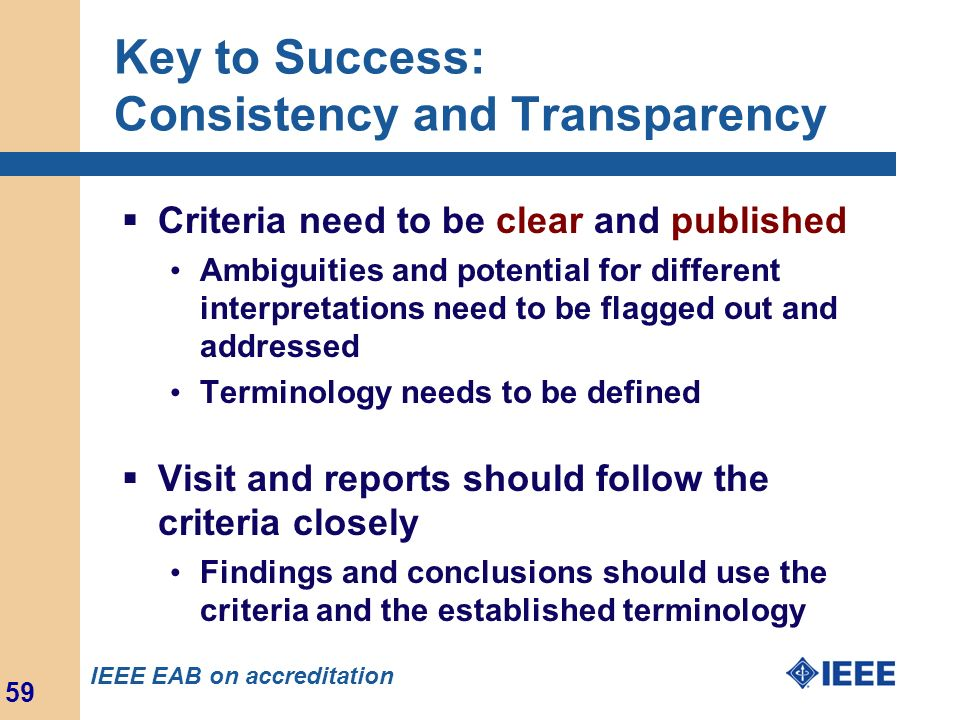 Key to Success: Consistency and Transparency