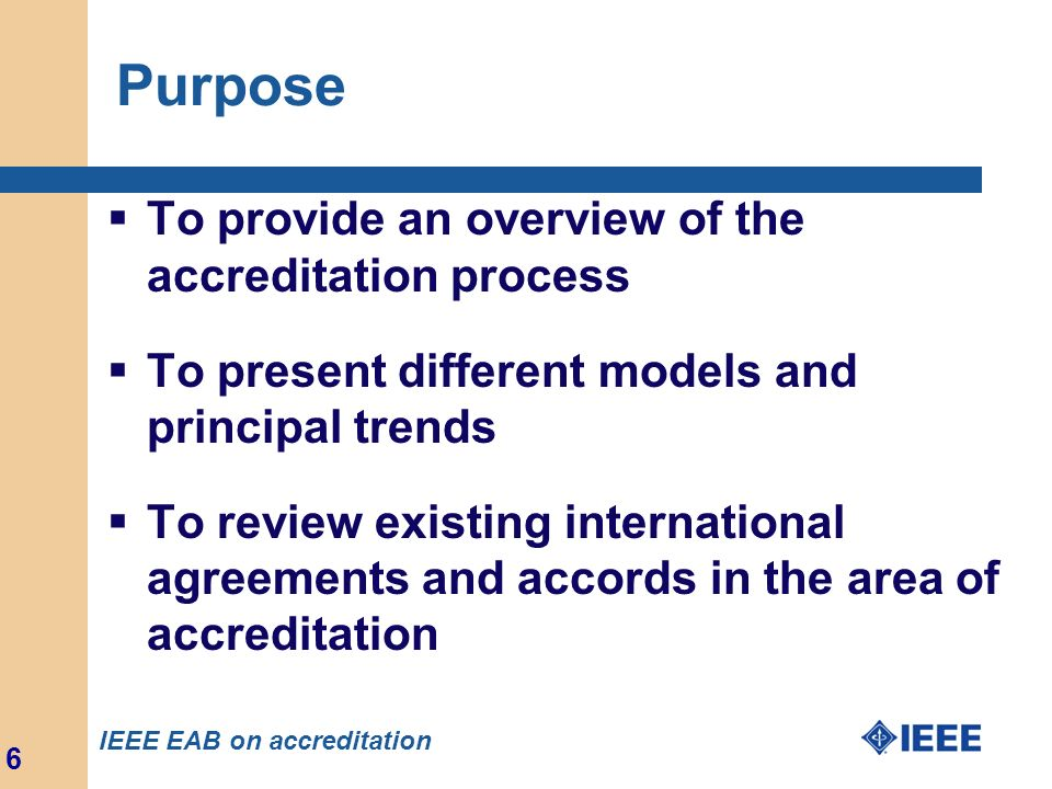Purpose To provide an overview of the accreditation process