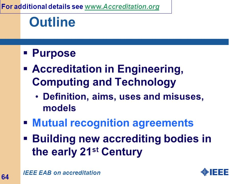 Outline Purpose Accreditation in Engineering, Computing and Technology