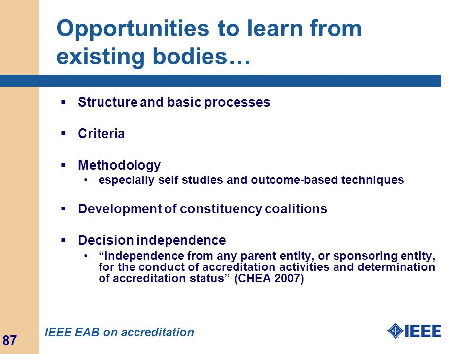 Opportunities to learn from existing bodies…