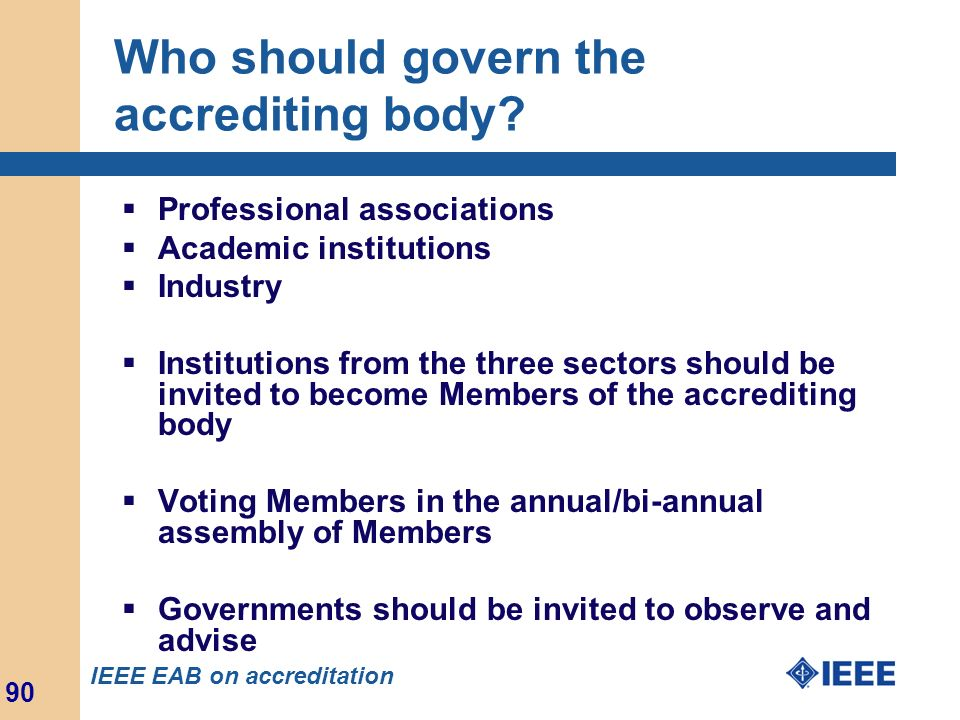 Who should govern the accrediting body
