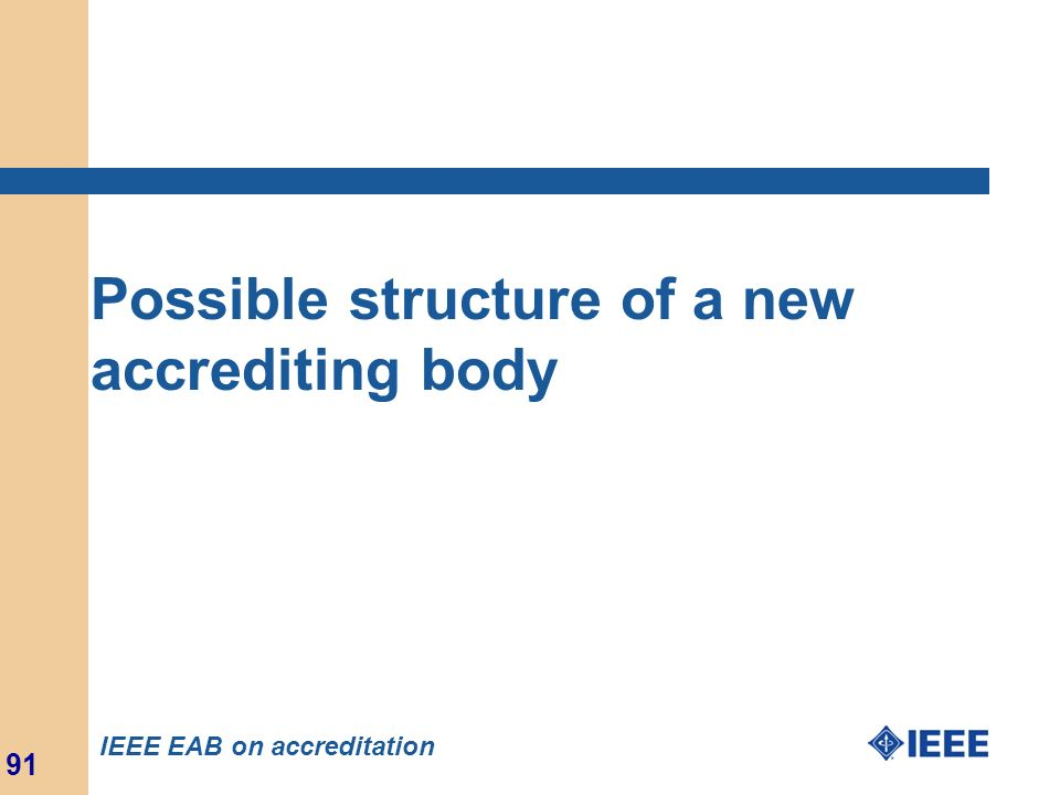 Possible structure of a new accrediting body