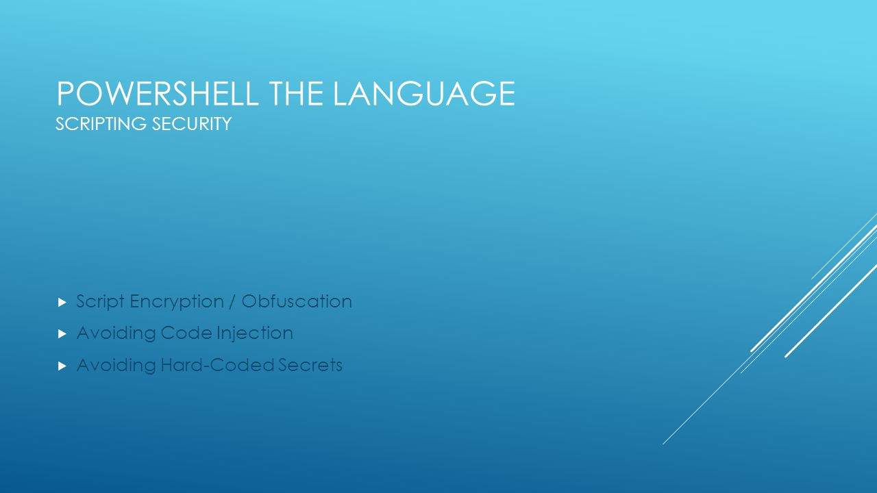 PowerShell the Language Scripting Security