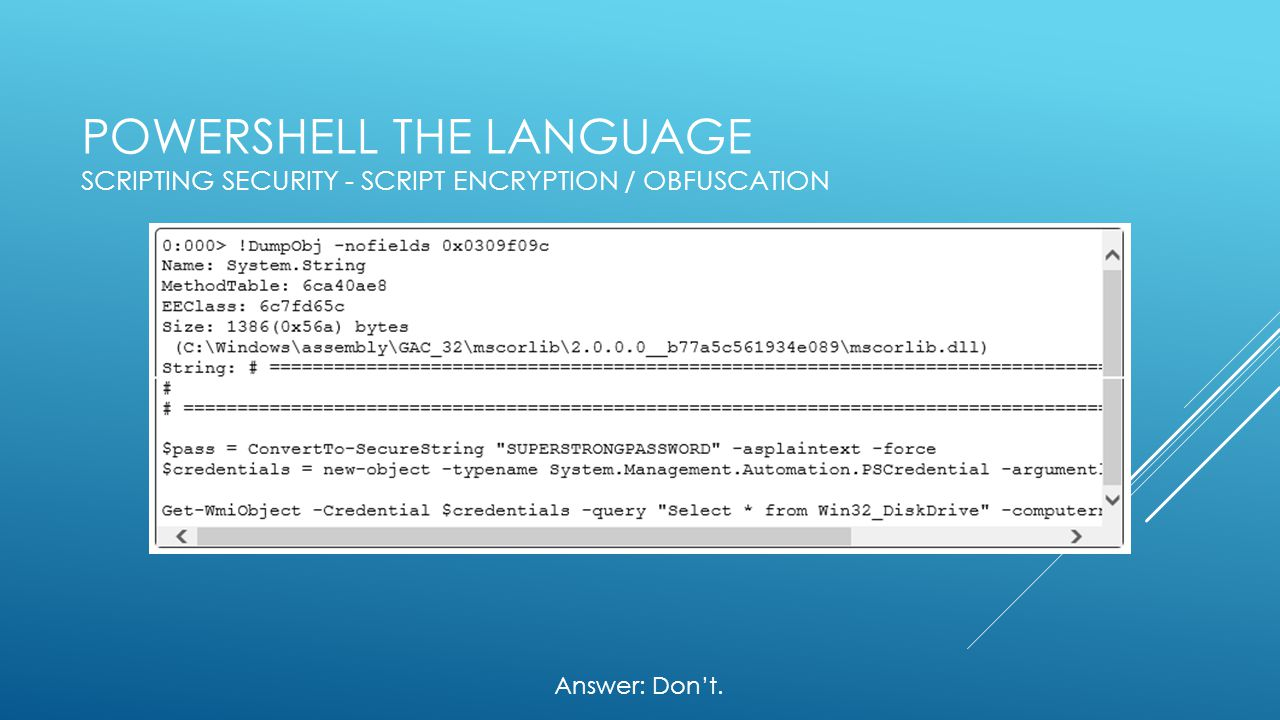 PowerShell the Language Scripting Security - Script Encryption / Obfuscation