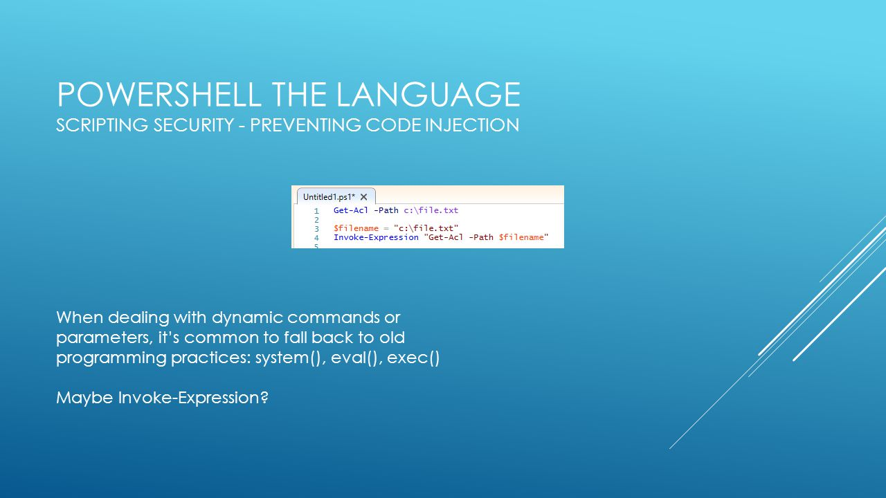 PowerShell the Language Scripting Security - Preventing Code Injection