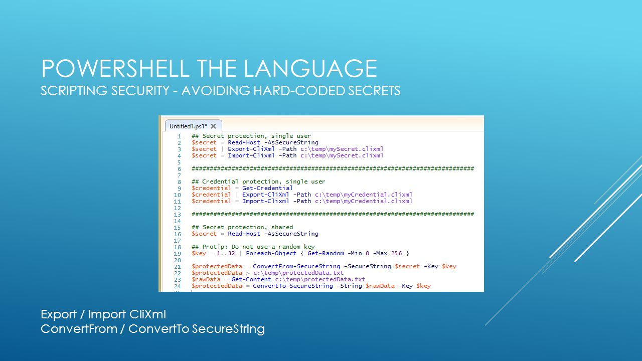 PowerShell the Language Scripting Security - Avoiding Hard-Coded Secrets