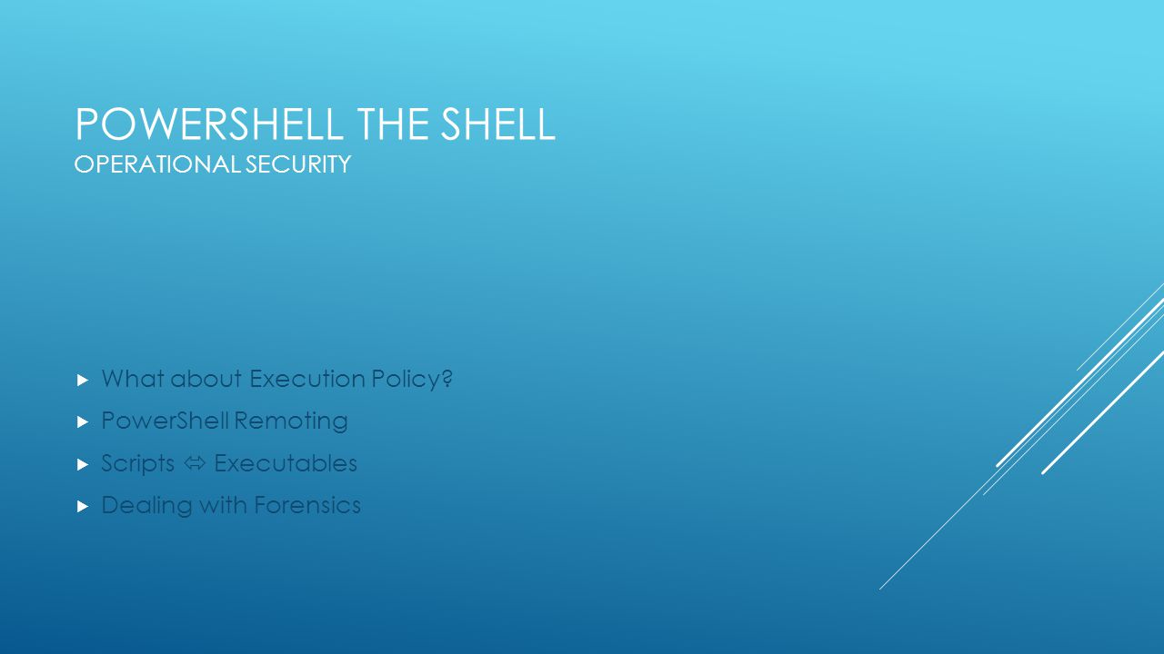 PowerShell the Shell Operational Security