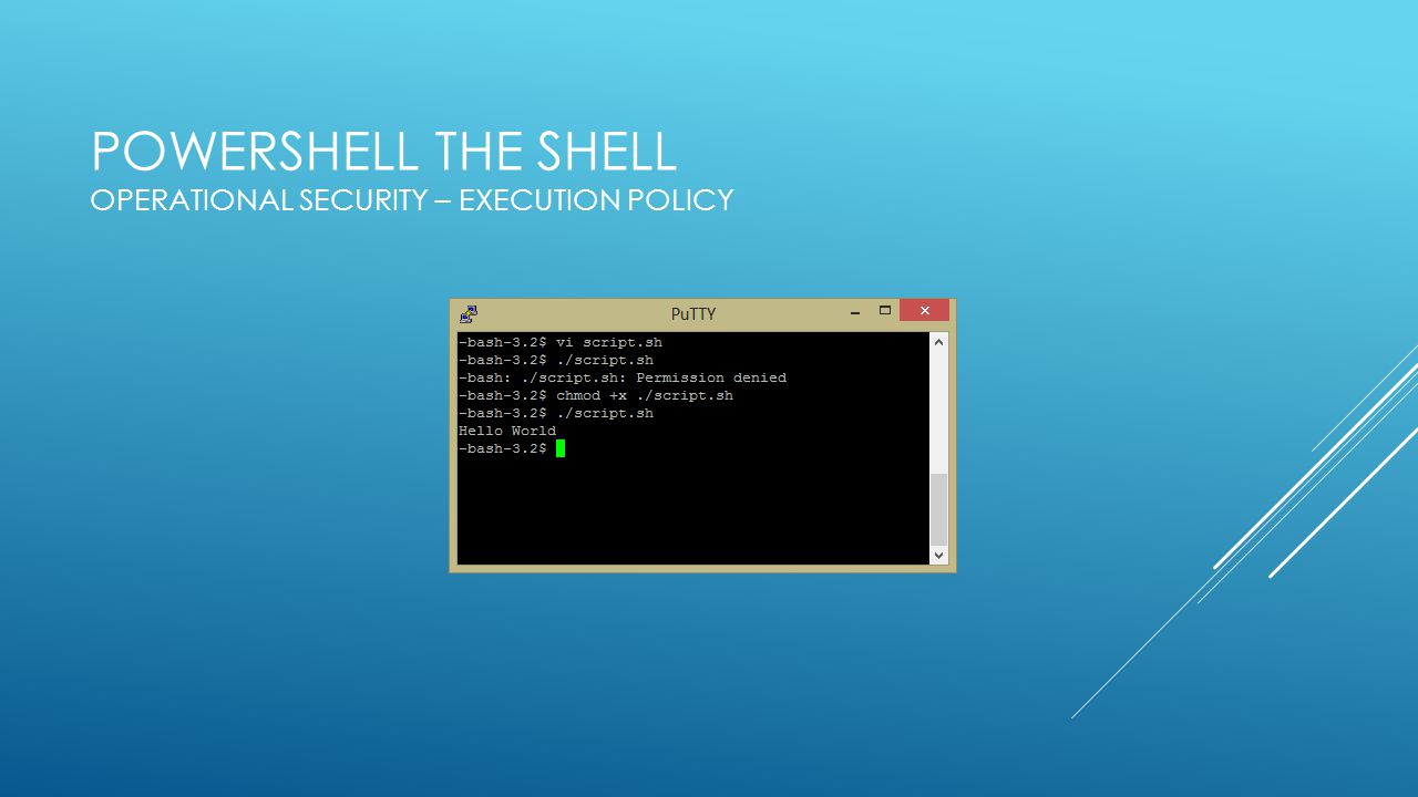 PowerShell the Shell Operational Security – Execution Policy