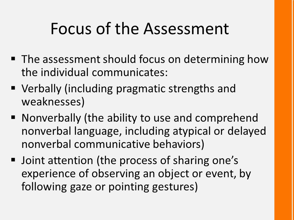 Focus of the Assessment