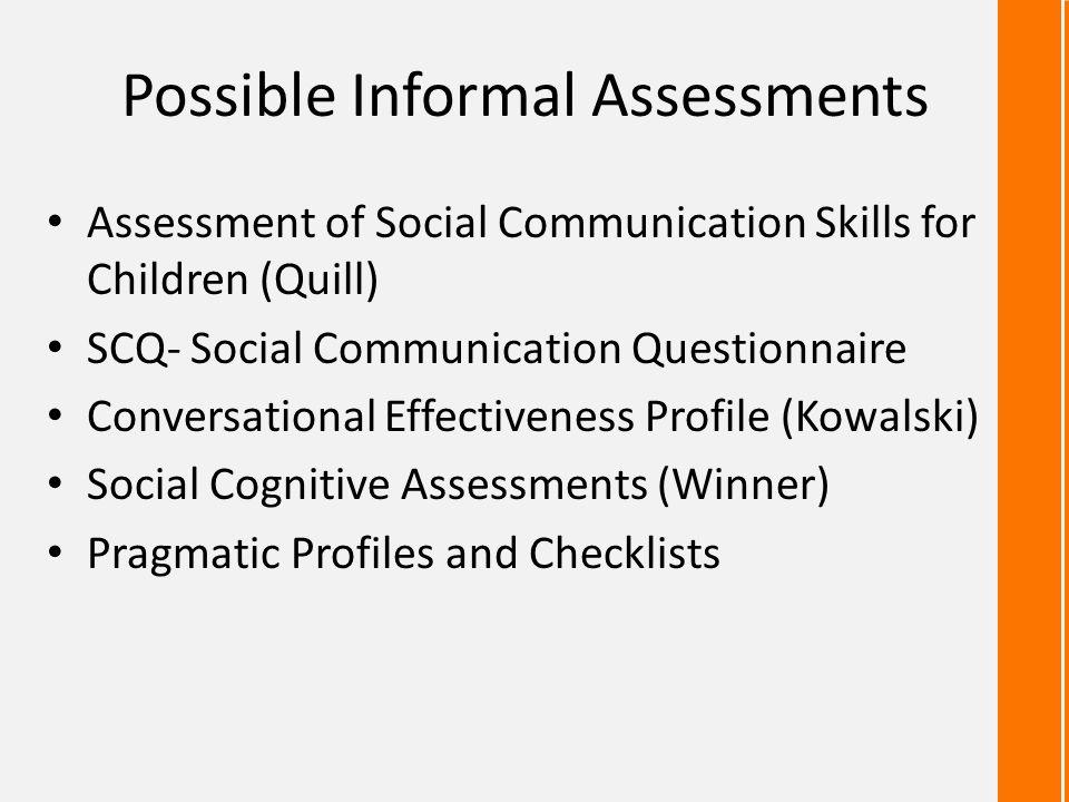 Possible Informal Assessments