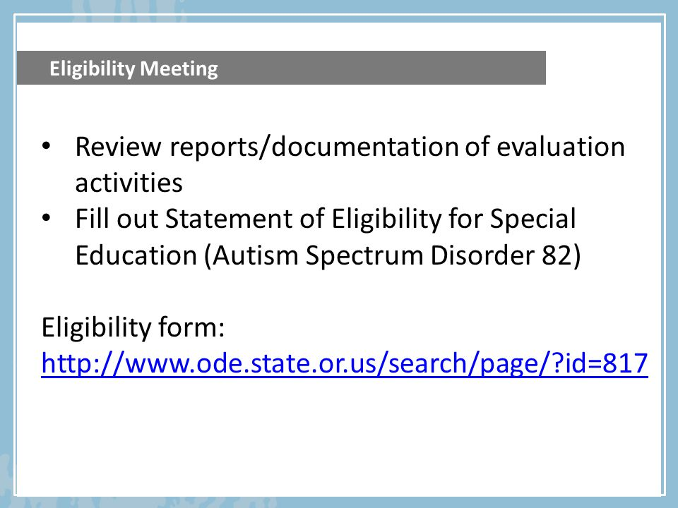 Review reports/documentation of evaluation activities