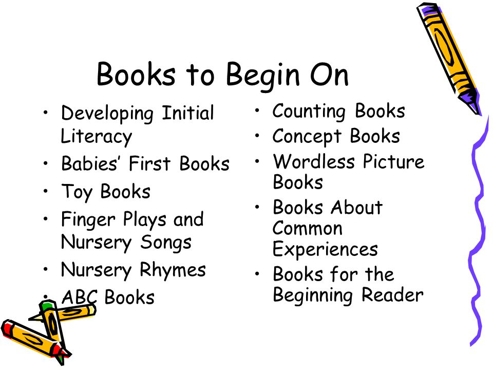 Books to Begin On Developing Initial Literacy Babies' First Books