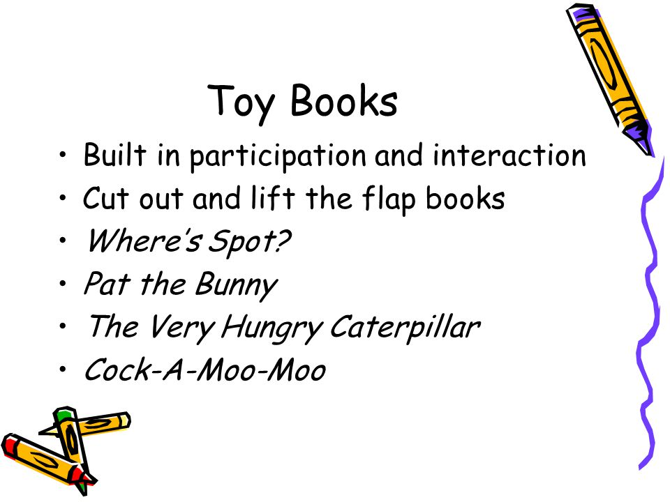 Toy Books Built in participation and interaction