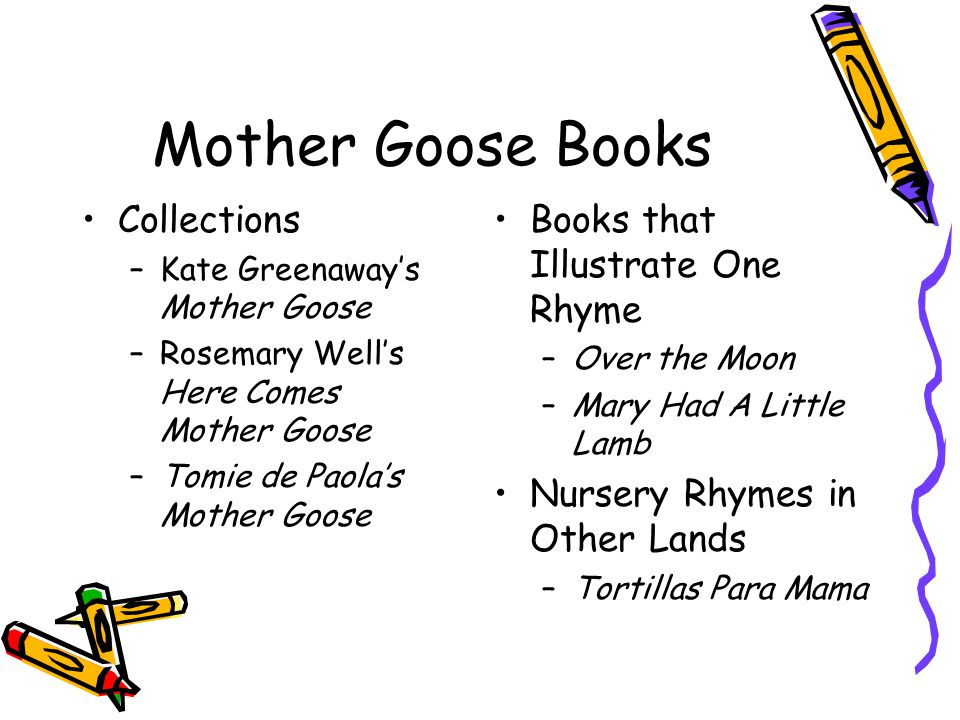 Mother Goose Books Collections Books that Illustrate One Rhyme