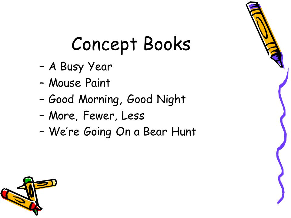 Concept Books A Busy Year Mouse Paint Good Morning, Good Night