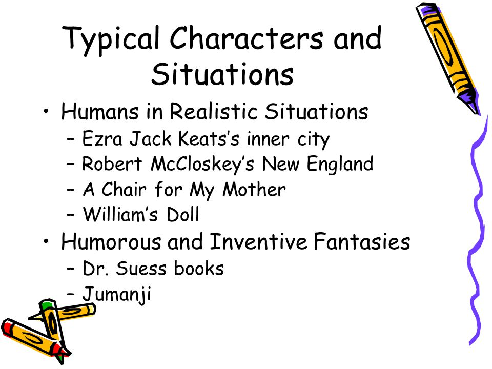 Typical Characters and Situations