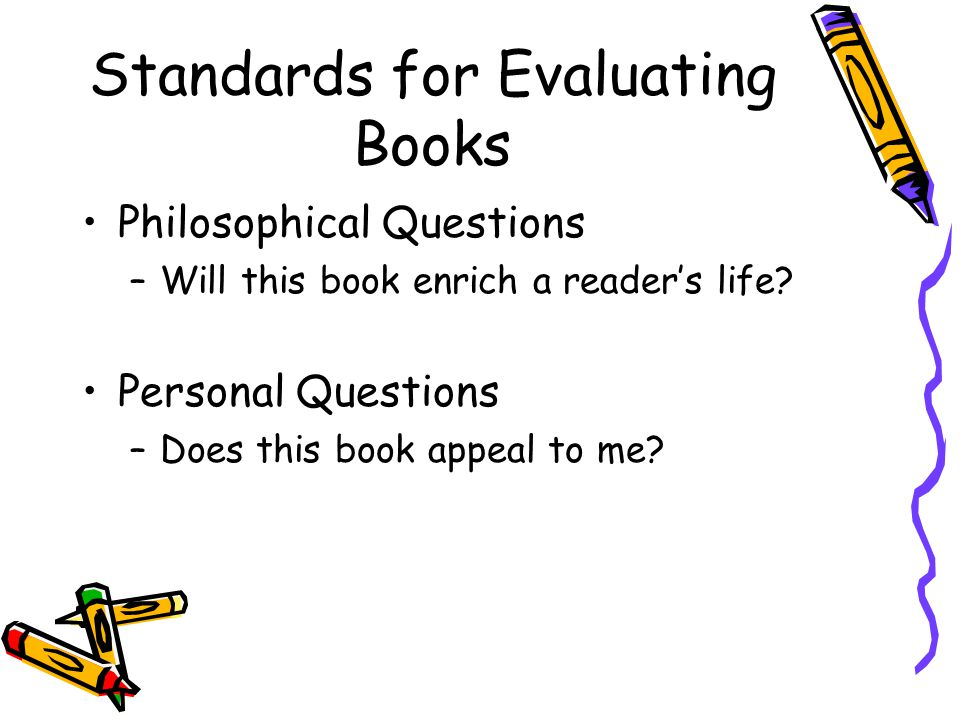 Standards for Evaluating Books