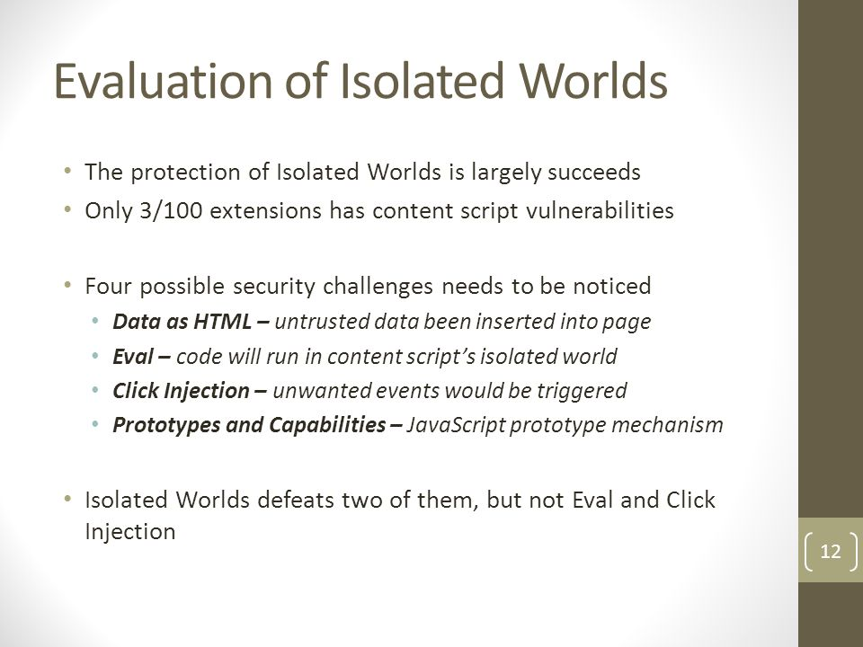 Evaluation of Isolated Worlds