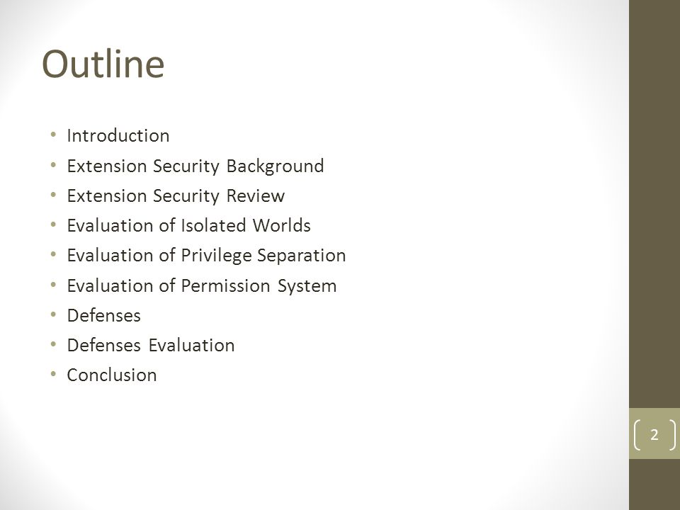 Outline Introduction Extension Security Background