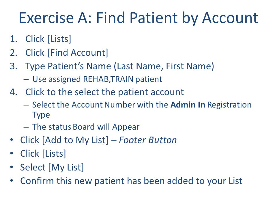 Exercise A: Find Patient by Account