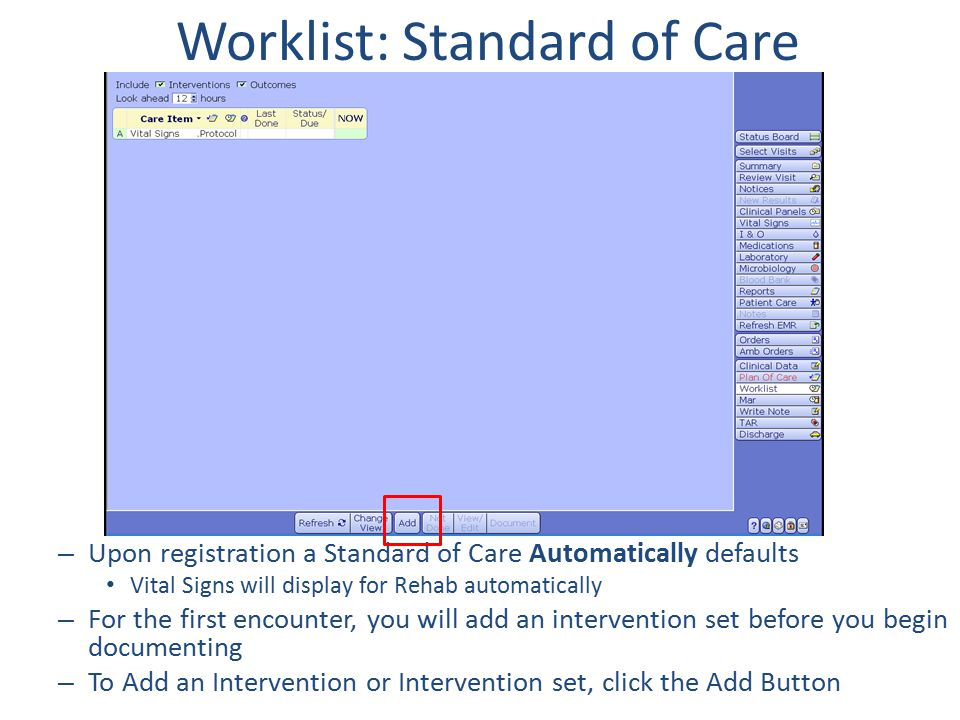 Worklist: Standard of Care