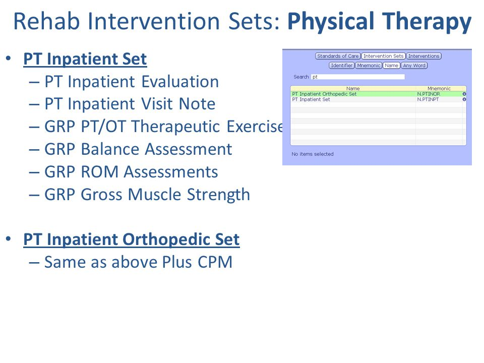 Rehab Intervention Sets: Physical Therapy