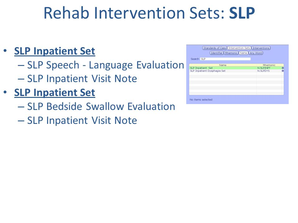 Rehab Intervention Sets: SLP