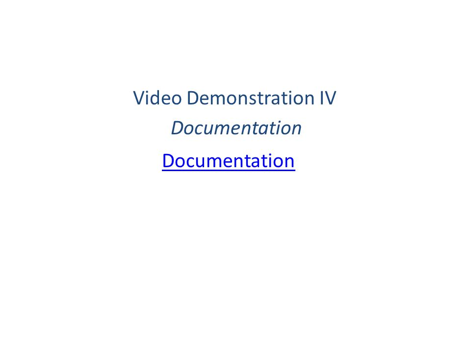 Video Demonstration IV