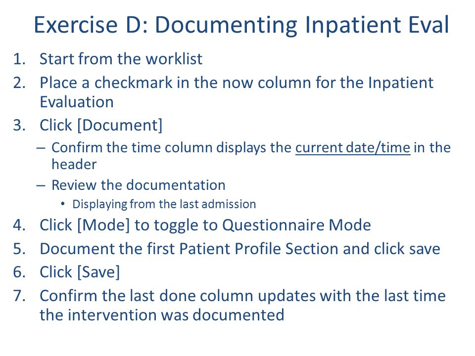 Exercise D: Documenting Inpatient Eval