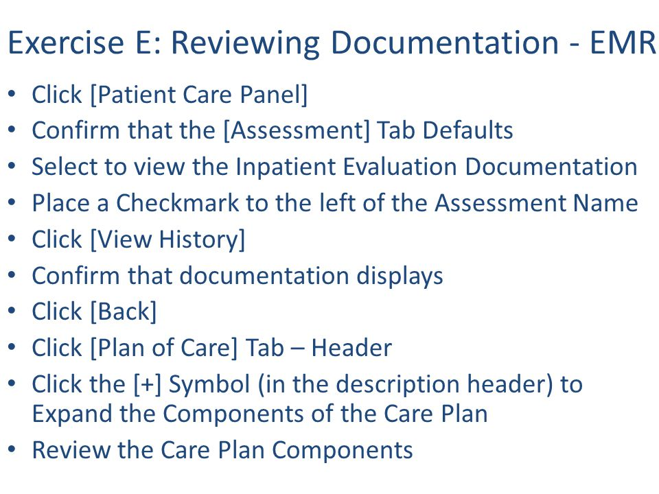 Exercise E: Reviewing Documentation - EMR