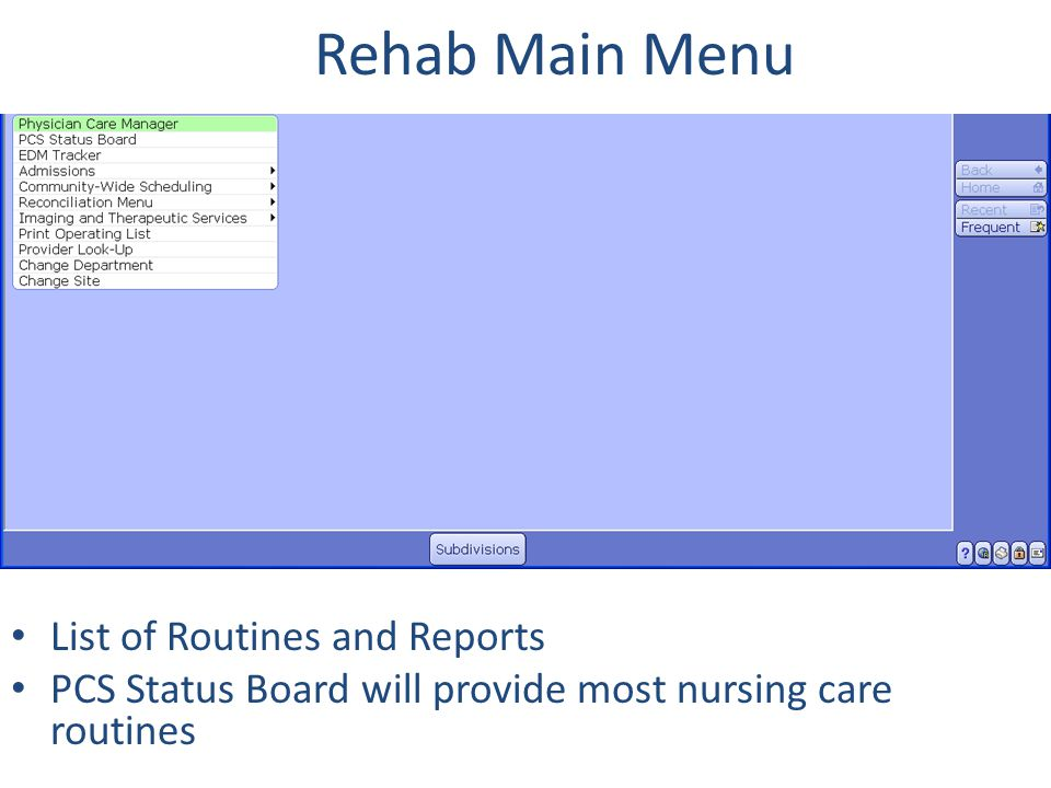 Rehab Main Menu List of Routines and Reports