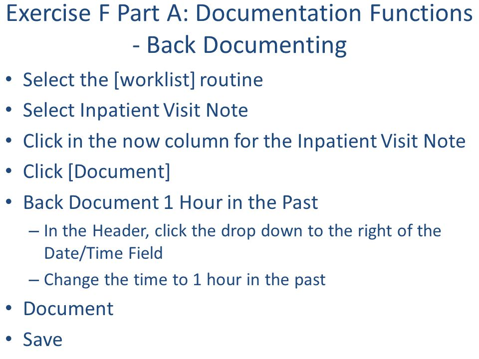 Exercise F Part A: Documentation Functions - Back Documenting