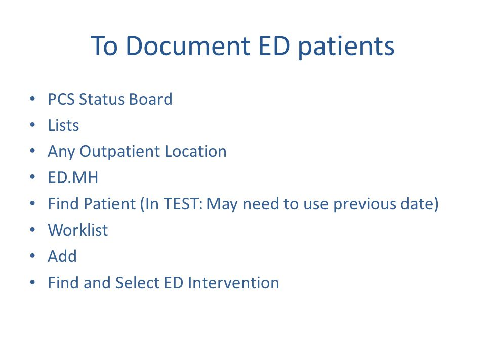 To Document ED patients