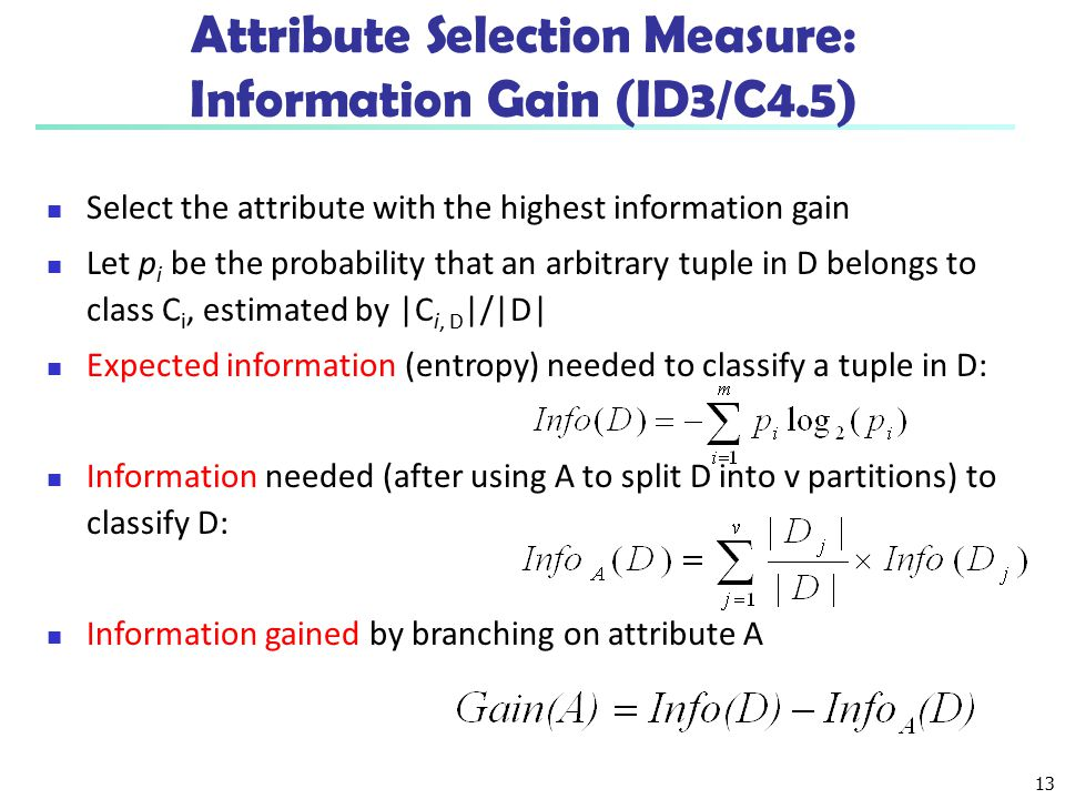 Attribute Selection Measure: Information Gain (ID3/C4.5)