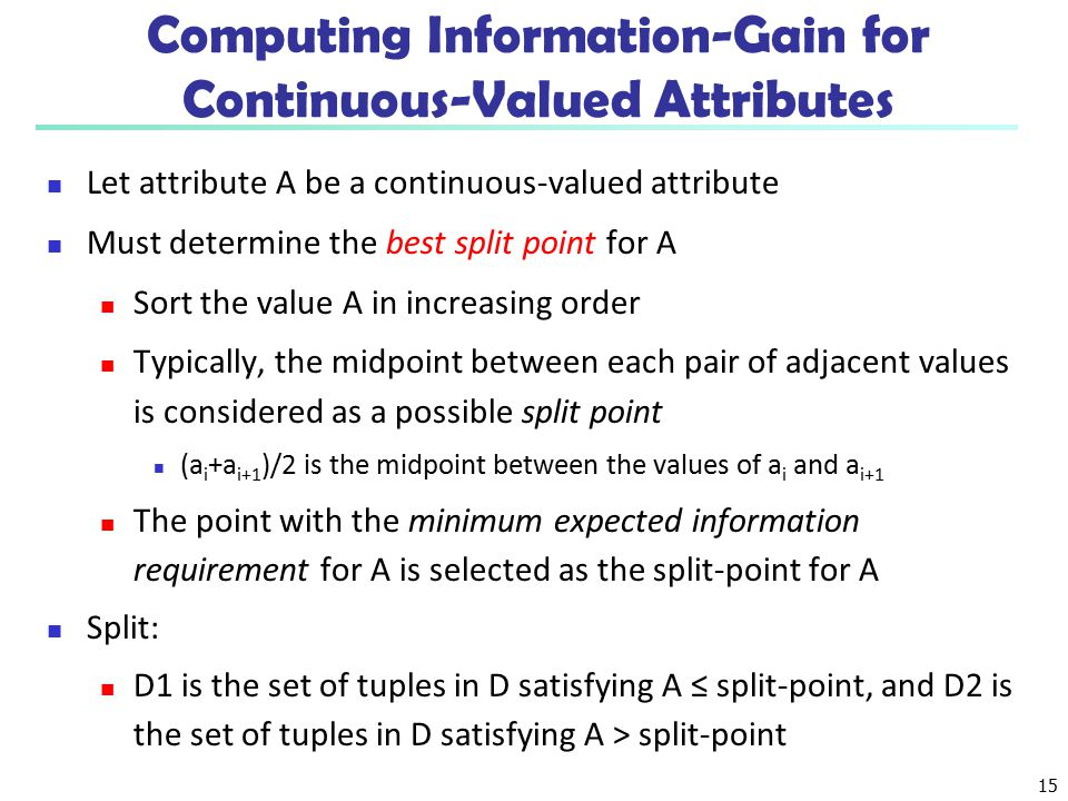 Computing Information-Gain for Continuous-Valued Attributes