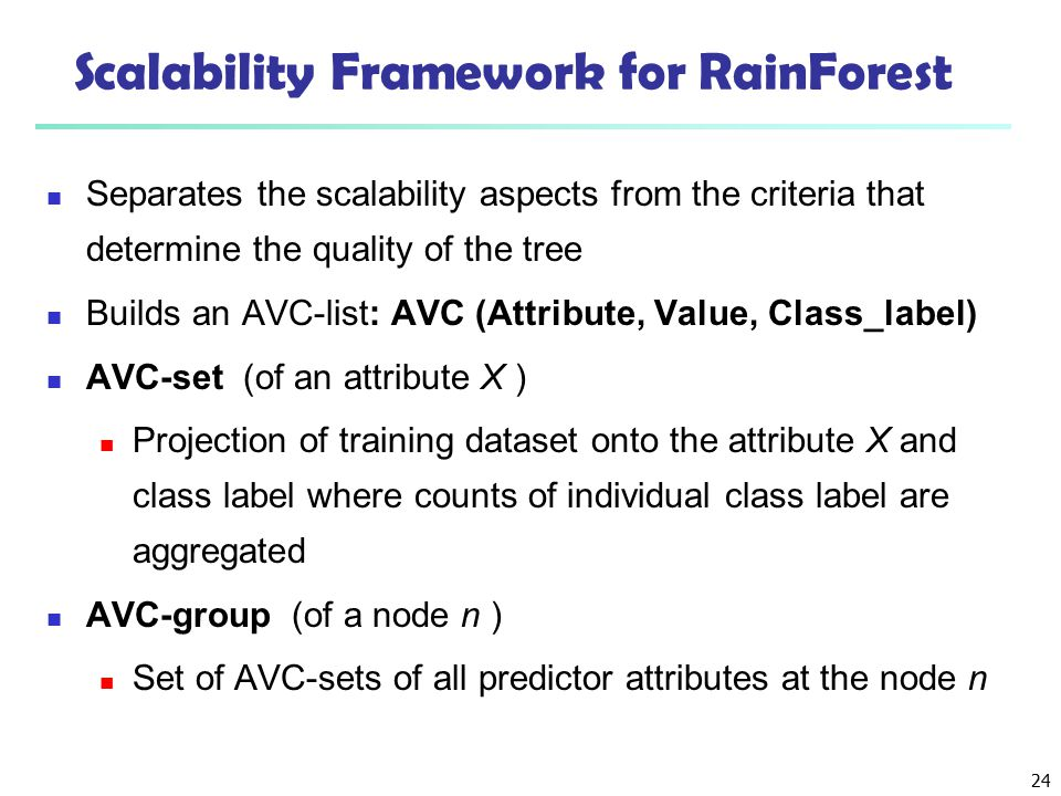 Scalability Framework for RainForest