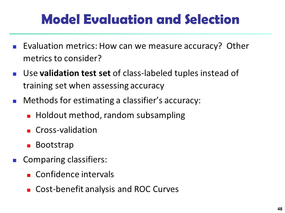 Model Evaluation and Selection