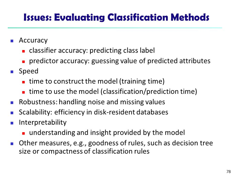 Issues: Evaluating Classification Methods