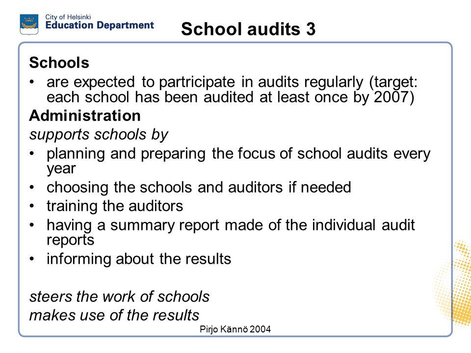School audits 2 continuous development, not inspection