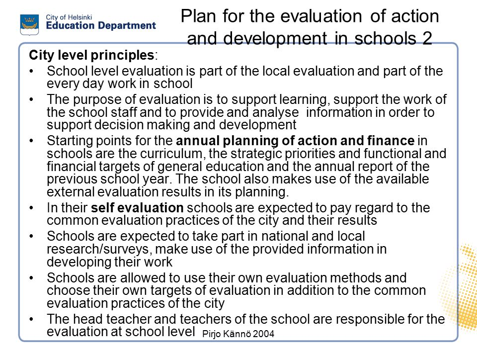 Plan for the evaluation of action and development in schools 1