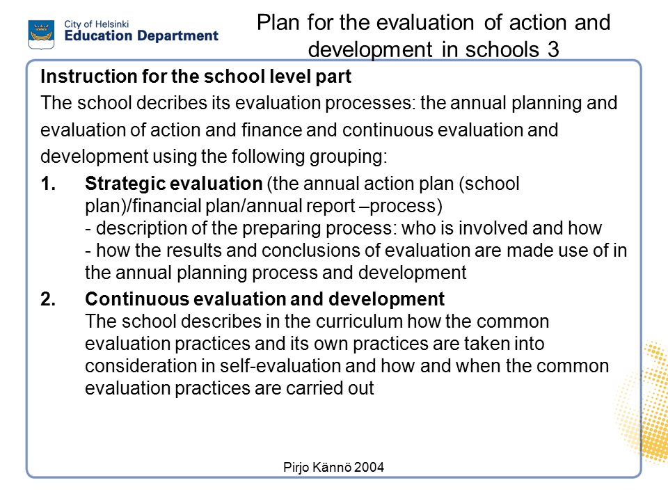 Plan for the evaluation of action and development in schools 2
