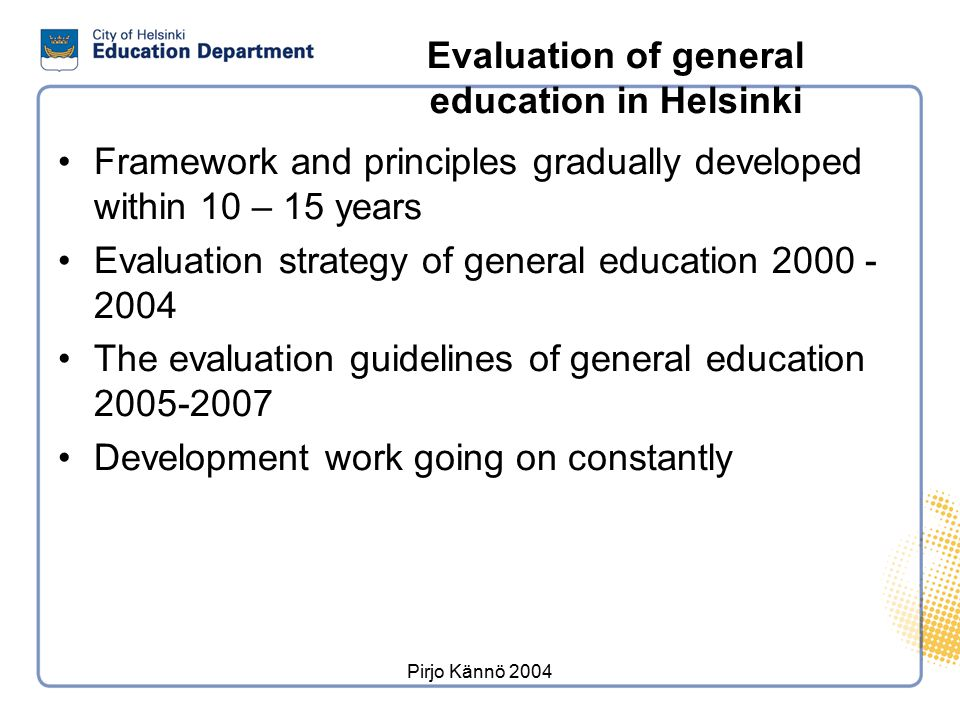 Framework for evaluation of general education in Finland