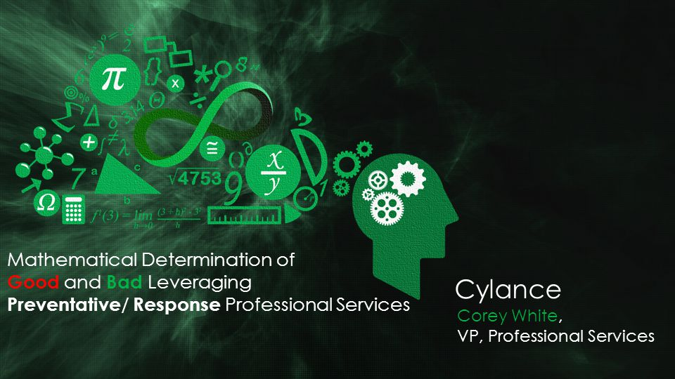 Cylance Mathematical Determination of Good and Bad Leveraging