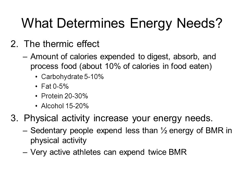 What Determines Energy Needs