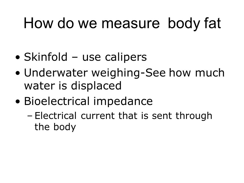 How do we measure body fat