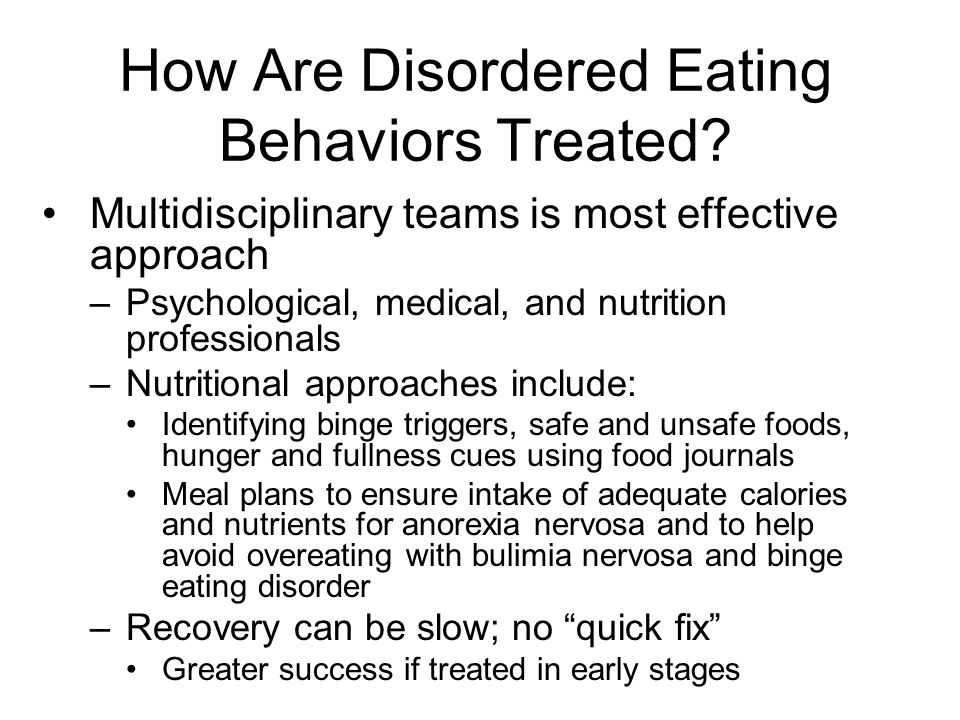 How Are Disordered Eating Behaviors Treated